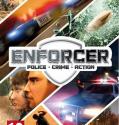 Descargar Enforcer: Police Crime Action [PC] [Full] [1-Link] [ISO] Gratis [MEGA]