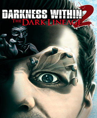 Descargar Darkness Within 2: The Dark Lineage [PC] [Full] [ISO] [2-Links] [Español] Gratis [MEGA]