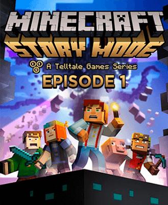 Descargar Minecraft Story Mode: Epidose 1 [PC] [Full] [1-Link] [ISO] [Español] Gratis [MEGA]