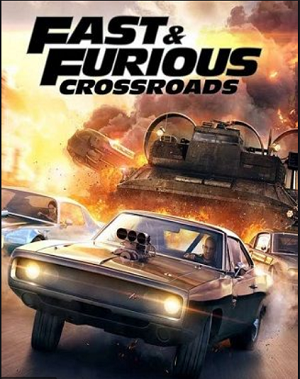 Descargar Fast and Furious Crossroads: Deluxe Edition [PC] [Full] [Español] Gratis [MEGA-Google Drive]