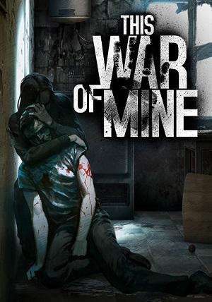 Descargar This War of Mine: Complete Edition [PC] [Full] [Español] Gratis [MEGA-MediaFire-Drive-Torrent]